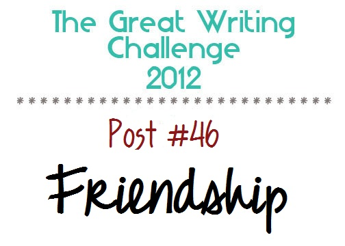 Post #46: Friendship.