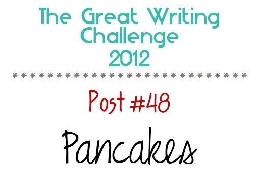 Post #48: Pancakes.