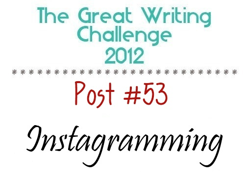 Post #53: Instagramming